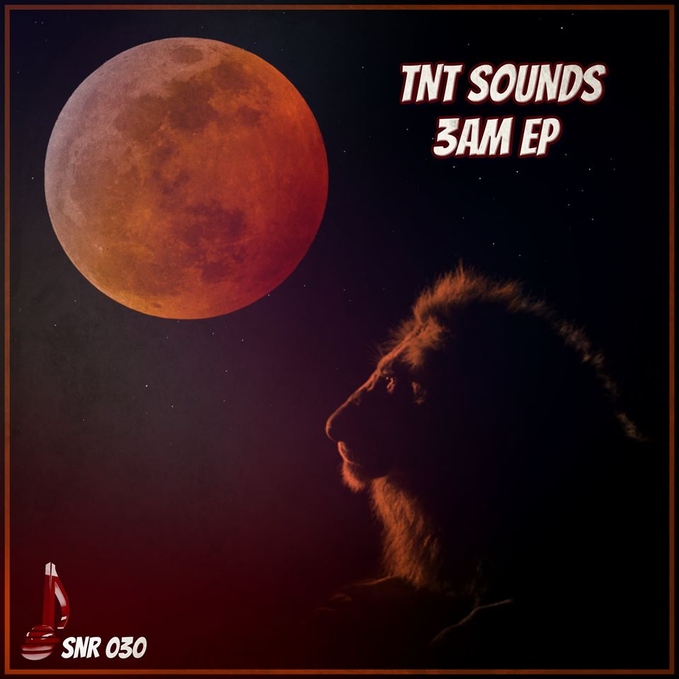 TNT Sounds 3AM EP